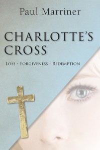 Paul Marriner_Charlottes Cross_Ebook COVER.indd